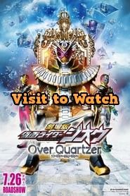 Download Kamen Rider Zi O The Movie Over Quartzer 2019 480p 720p