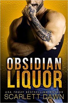 Obsidian Liquor (Lion Security Book 1), Scarlett Dawn - Amazon.com