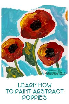 I find painting abstract poppies so enjoyable! You know I love to paint in a loose abstract style, and the bold blooms we will be painting today really highlight that technique. This is also a great easy acrylic painting tutorial for beginners. Full painting turorial! Learn how to paint poppies for beginners. #thesocialeaselonlinpaintstudio #paintflowers Learn How To Paint Absctract Poppies Acrylic Painting For Beginners Acrylic Painting On Canvas Step-by-Step Painting Tutorials Art Party Easy Canvas Painting, Acrylic Painting For Beginners, Simple Acrylic Paintings, Acrylic Painting Tutorials, Step By Step Painting, Diy Canvas, Painting Abstract, Paint Studio, Art Party