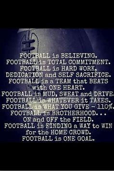 Football is about not giving up, not quitting, and creating a family. The football community has helped me grow so much. In football, you build bonds everyday because your teammates are the ones you put work in with everyday. Football Spirit, Football Cheer, Football Quotes, Football Is Life, Youth Football, Football Baby, Football Season, Football Stuff, College Football
