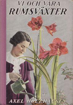 *Vi o våra Rumsväxter* av Holzhausen Watering Can, Vintage Books, Book Covers, Garden, Nature, Painting, Art, Art Background, Old Books