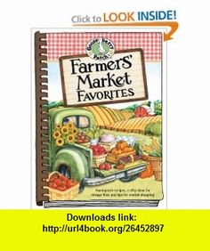 Farmers Market Favorites (9781933494890) Gooseberry Patch , ISBN-10: 1933494891  , ISBN-13: 978-1933494890 ,  , tutorials , pdf , ebook , torrent , downloads , rapidshare , filesonic , hotfile , megaupload , fileserve