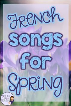 French teachers : Check out this list of spring-themed songs for French class. Includes songs for elementary and secondary classes. Find links to videos to use in your French class! Great songs for immersion and Core classes. French Teaching Resources, Teaching French, Teaching Ideas, High School French, French Class, How To Speak French, Learn French, Preschool Music Activities, Spanish Activities