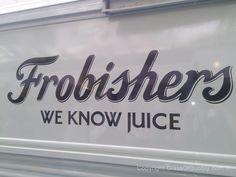#Frobishers we know juice.