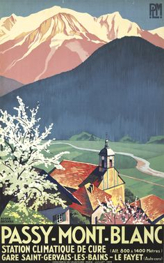 Vintage Train Travel Poster by Roger Broders: Passy-Mont-Blanc, France 1932
