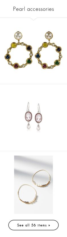 """Pearl accessories"" by keiory ❤ liked on Polyvore featuring jewelry, earrings, chanel, pearl earrings jewellery, preowned jewelry, pearl jewellery, white pearl earrings, hoop earrings, pink and cameo earrings"