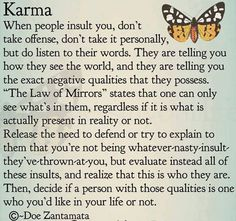 Karma - the Law of Mirrors. quotes, sayings, long life, wisdom, mirror Life Quotes Love, Life Lesson Quotes, True Quotes, Life Lessons, Karma Quotes Truths, Krama Quotes, Quotes About Karma, Wisdom Quotes, Life Image