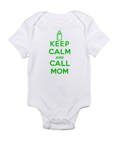 White 'Keep Calm and Call Mom' Bodysuit - Infant