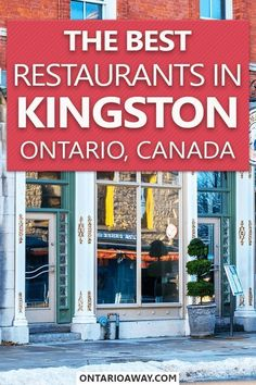 Looking for a great place to eat in Kingston, Ontario? In this guide, we give you an overview of some of our favourite Kingston Restaurants for different cuisines and occasions! #kingston #ontario #canada #foodietravel