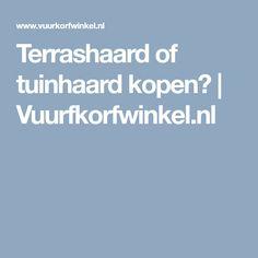 Terrashaard of tuinhaard kopen? | Vuurfkorfwinkel.nl