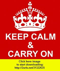 Keep Calm & Carry On, iphone, ipad, ipod touch, itouch, itunes, appstore, torrent, downloads, rapidshare, megaupload, fileserve