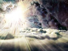 Caught up together Scripture Quotes, Bible Verses, Favorite Quotes, Image Search, Wallpaper, Desktop, Christian