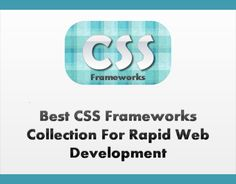 Best CSS Frameworks Collection For Rapid Web Development