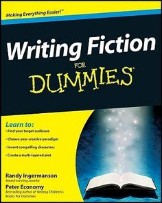'Writing Fiction for Dummies' Randy Ingermanson e Peter Economy #livros #recursosdoescritor