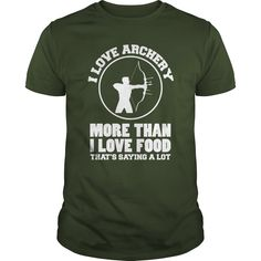 More than love food  #Archery  0716, Order HERE ==> https://www.sunfrog.com/LifeStyle/More-than-love-food--Archery--0716-Forest-Guys.html?29538, Please tag & share with your friends who would love it , #christmasgifts #renegadelife #birthdaygifts  #hunting accessories, hunting cabin, bow hunting  #bowling #chihuahua #chemistry #rottweiler #family #science #nature #sports #tattoos #technology #travel