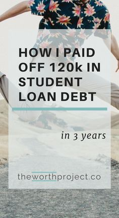 How to pay off student loans will be different for everyone, but these 4 steps can work for you. Here's how I paid off $120k in student loan debt.