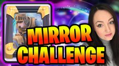 New Mirror challenge is here in Clash Royale 2021 and I will say a few tips for this challenge to get easy 8 wins on your first try! Clash Royale, Challenges, How To Get, Mirror, Sayings, News, Lyrics, Mirrors, Word Of Wisdom