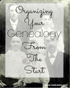 Organizing Your Genealogy from the Start - Guest post by Lisa Lisson | goodlifeorganizing.net