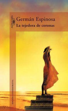 LA TEJEDORA DE CORONAS. Además de lúcida y subyugante, La tejedora de coronas, centrada en el personaje de Genoveva Alcocer, es un viaje a través de un lenguaje magnífico y pleno de sorpresas, vigor y sugerencias, que al guiar al lector por un pasaje de la historia de Cartagena y su presencia en el siglo XVIII, lo ubica entre las coordenadas que han integrado la mentalidad, el espíritu y la realidad del hombre actual.