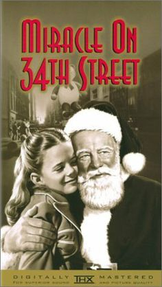 Miracle on 34th Street - I have a vivid memory of watching this one Thanksgiving morning while playing Jenga with my Grandpa Fred.  <3