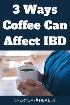 Learn why coffee may not be the best choice if you have an IBD. Ibd Symptoms, Coffee Substitute, Everyday Make Up, Coffee Facts, Decaf Coffee, Crohn's Disease, Everyday Quotes, Inflammatory Foods, Crohns