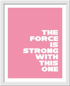 Star Wars Art  The Force is Strong Print by PeaPatchDesigns1, $15.00