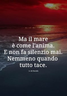 ☆Angelo De Pascalis Mare che passione. Tumblr Quotes, Life Quotes, Whispers In The Dark, Italian Quotes, Sweet Words, Good Thoughts, Life Inspiration, Love Of My Life, Cool Words