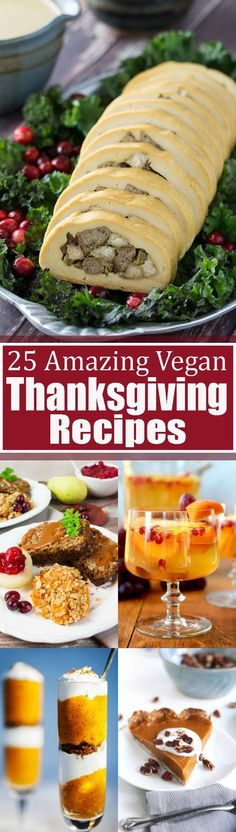 Are you looking for vegan Thanksgiving recipes? Then this is the right post for you! These 25 vegan Thanksgiving recipes (sweet and savory) are perfect to celebrate with your family and friends! Find more vegetarian recipes at veganheaven.org