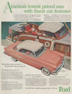 """Description: 1954 FORD vintage print advertisement """"America's lowest priced cars""""-- America's lowest priced cars with finest car features . Ford Motor Company, Pub Vintage, Vintage Stuff, Vintage Items, 1954 Ford, Ford Classic Cars, Classic Auto, Car Brochure, Car Advertising"""