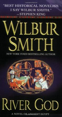 River God: A Novel of Ancient Egypt by Wilbur Smith