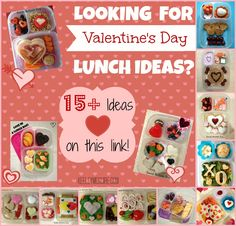 Over 15 Valentine's Day Fun Food Ideas for School Lunch!!