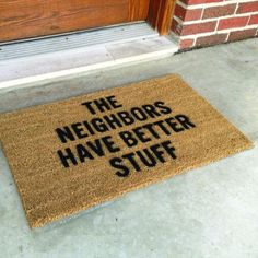 "Outdoor rug funny ""The neighbors have better stuff"""