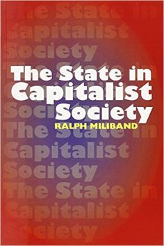The State in Capitalist Society: Ralph Miliband: 9780850366884: Amazon.com: Books