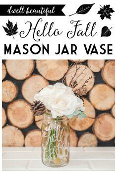 Silhouette Creator's Challenge: Hello Fall Mason Jar Vase