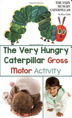 A fun gross motor activity for The Very Hungry Caterpillar by Eric Carle. This is a very fun and engaging supplemental activity for your butterfly unit or after discussing how caterpillars change into butterflies.