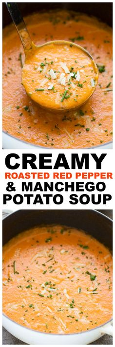 Creamy Roasted Red Pepper & Manchego Potato Soup - 30 MINUTES!
