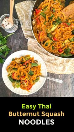 Noodles Recipes Thai Butternut Squash Noodles -vegetarian meal in less than 20 minutes! Good Healthy Recipes, Healthy Cooking, Paleo Recipes, Asian Recipes, Dinner Recipes, Cooking Recipes, Hamburger Recipes, Asian Foods, Mexican Recipes