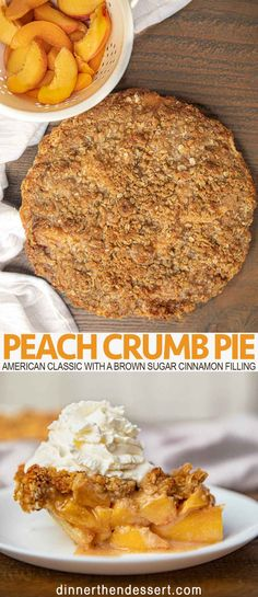 Ultimate Peach Crumb Pie (w/ easy crumb topping!) - Dinner, then Dessert Peach crumb pie is an American classic, made from fresh peaches with a brown sugar cinnamon filling and and a crispy buttery oat crumb topping. Peach Crumb Pie, Peach Pie Filling, Peach Cake Filling Recipe, Recipe For Peach Pie, Crisp Recipe, Just Desserts, Delicious Desserts, Dessert Recipes, Yummy Food