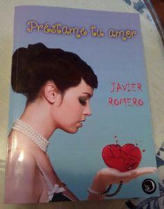 Préstame tu amor de Javier Romero