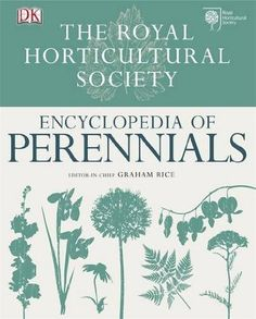 RHS Encyclopedia of Perennials: Amazon.co.uk: Graham Rice: Books