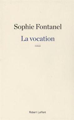 La vocation de Sophie Fontanel https://www.amazon.es/dp/2221187695/ref=cm_sw_r_pi_dp_BXR7wb1PFVQMX