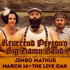 March 14 @ Live Oak Music Hall & Lounge - Spune presents Reverend Peyton's Big Damn Band   Jimbo Mathus
