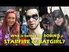 Who Is Better For ROBIN? STARFIRE Or BATGIRL? Katsucon 2017 Cosplay - Video --> http://www.comics2film.com/who-is-better-for-robin-starfire-or-batgirl-katsucon-2017-cosplay/  #Cosplay