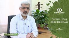 24) Ramazan Kayan - Sahih Bir Kulluk - Karakter Eğitimi