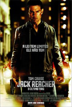 Jack Reacher: O Último Tiro – AC-CR-DR-MIS (2012) 2h 10 Min Título Original: Jack Reacher Assisti 2017/02 - MN 8,5/10 (No Pin it)