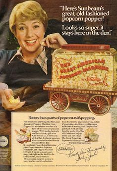 Sunbeam Popcorn Popper (featuring Shirley Jones - June 1977)  We had this!  I loved it :)