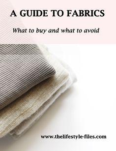 Secrets of a minimalist wardrobe: Fabrics - The Lifestyle Files