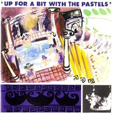 Up for a Bit with The Pastels - Wikipedia, the free encyclopedia