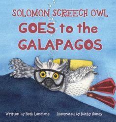 Solomon Screech Owl Goes to the Galapagos - Lancione, Beth