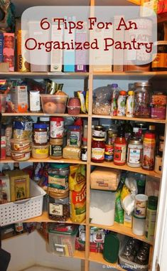 6 Tips For An Organized Pantry from MealPlanningMagic.com An organized pantry will help with cooking-less time searching for ingredients you know you have!